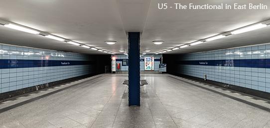 Photo Report - Berlin's U5